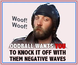 Kelly's Heroes Oddball negative waves